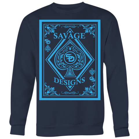 Savage Designs Ace of Spade Turquoise Sweatshirt- 9 Colors