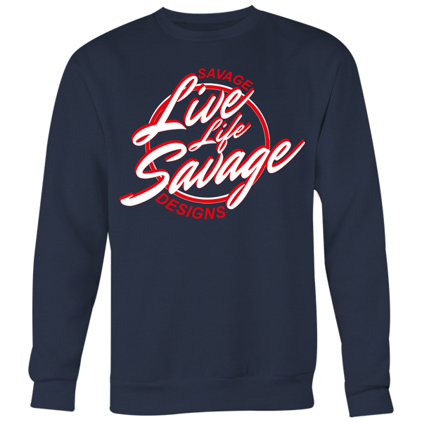 Savage Designs Live Life Savage Calligraphy White/Red Sweatshirt- 6 Colors