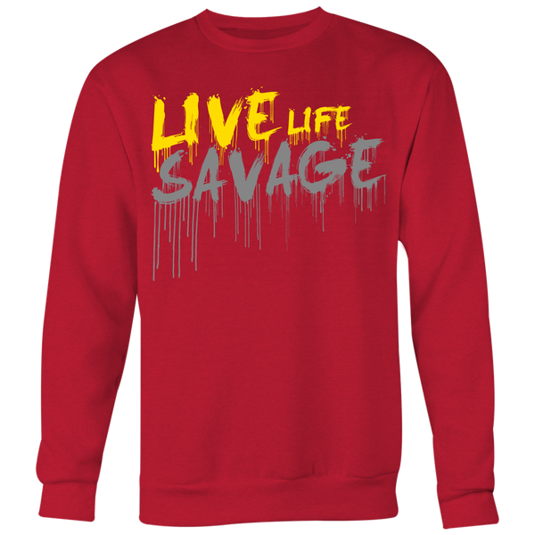 Live Life Savage Paint Drip Yellow/Grey Sweatshirt- 7 Colors