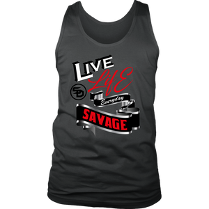 Live Life Everyday Savage White/Black/Red/Silver Tank Top- 4 Colors