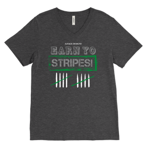 Savage Designs EARN YO STRIPES Grey/Green/White V-Neck- 8 Colors
