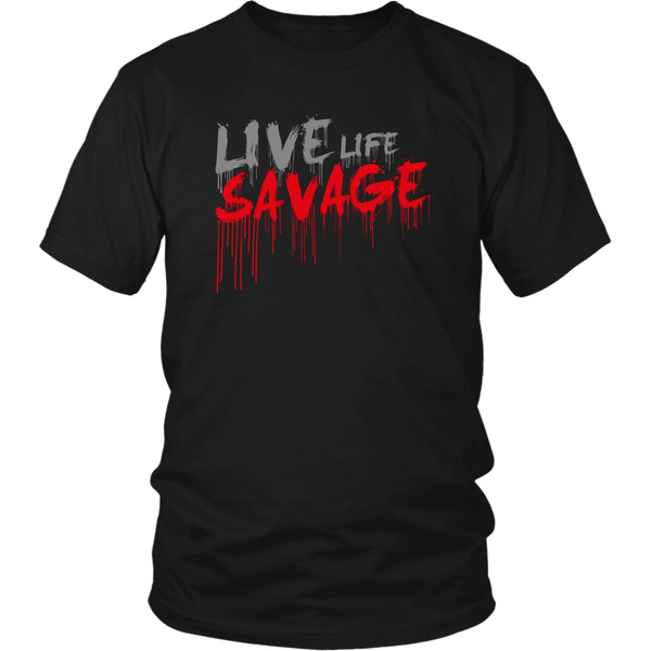 Live Life Savage Paint Drip Grey/Red- 6 Colors