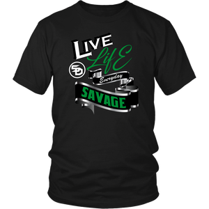 Live Life Everyday Savage White/BlackGreen/Silver- 7 Colors