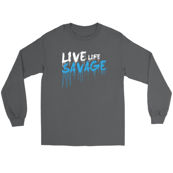 Live Life Savage Paint Drip White/Turquoise Long Sleeve- 9 Colors