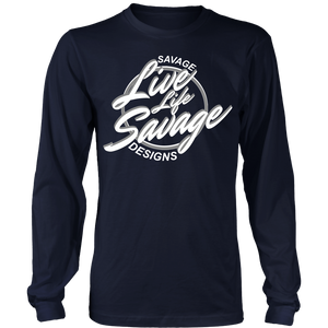 Savage Designs Live Life Savage Calligraphy White/Grey Long Sleeve- 9 Colors