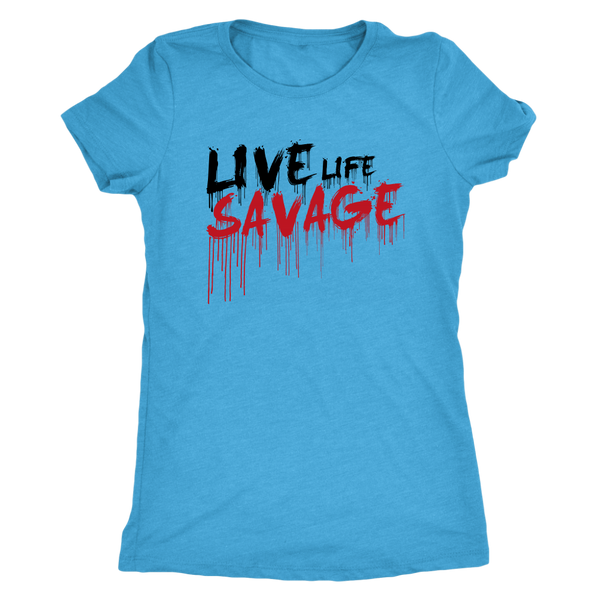 Live Life Savage Paint Drip Black/Red- 7 Colors