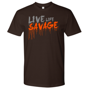 Live Life Savage Paint Drip Grey/Orange- 9 Colors