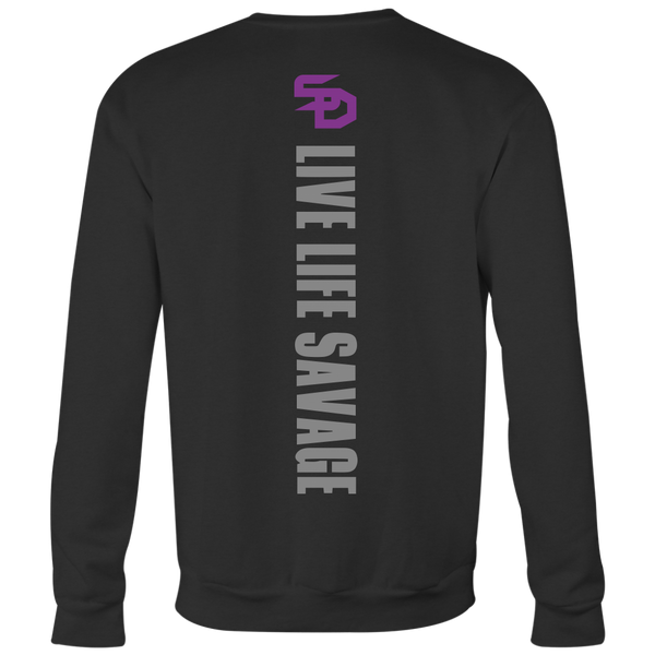 Savage Designs Original Symbol/Live Life Savage Front and Back Print Sweatshirt- 5 Colors
