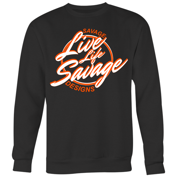 Savage Designs Live Life Savage Calligraphy White/Orange Sweatshirt- 6 Colors