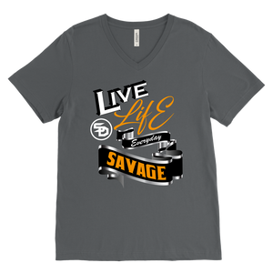 Live Life Everyday Savage White/Black/Gold/Silver V-Neck- 8 Colors