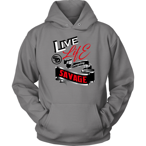 Live Life Everyday Savage White/Black/Red/Silver Hoodie- 3 Colors