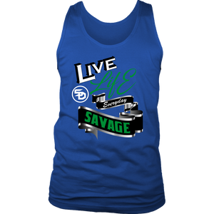 Live Life Everyday Savage White/Black/Green/Silver- 6 Colors