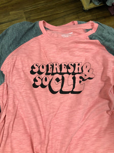 So Fresh and So CLE (Pink and Grey long sleeve)