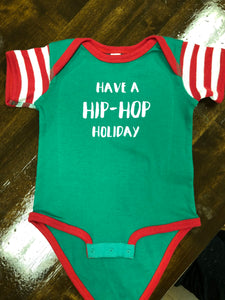 Have a Hip-Hop Holiday (Onesie)