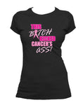 Breast Cancer Kicked a$$ T-shirt