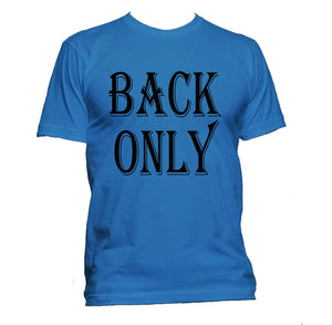 T-Shirt (Unisex Back Only)