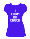 I from da Chuck Female Tee