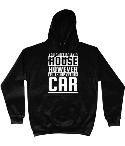 You can't Rally a House Hoodie - Miles & Myles