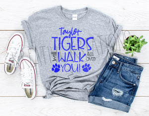 Taylor tigers will walk all over you