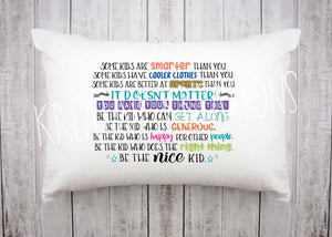 Be the Nice kid Pillowcase