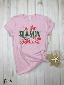 Tis the season for cocktail Tee