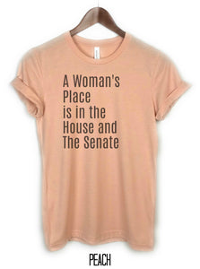 t-shirt, peach, a womans place is in the house and senate, three peaks clothing t-shirt shop