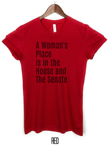 a womans place is in the house and senate t shirt