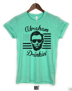 abraham drinkin tank top, drinking like Lincoln shirt, abraham drinking t shirt