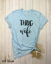 Load image into Gallery viewer, Thug Wife