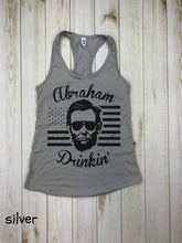 Load image into Gallery viewer, abraham drinkin tank top, drinking like Lincoln shirt