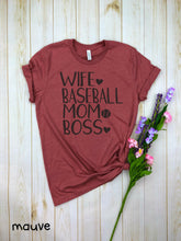 Load image into Gallery viewer, Wife Baseball Mom Boss Shirt