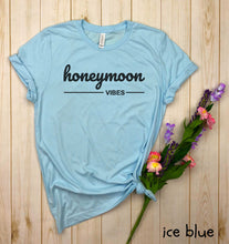 Load image into Gallery viewer, Honeymoon Vibes Shirt