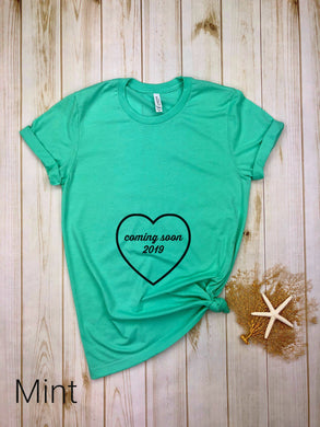 Heart Coming Soon 2019 Pregnancy Shirt (on tummy)