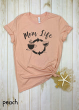 Load image into Gallery viewer, Mom Life Shirt