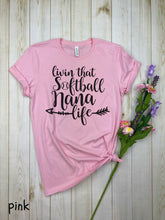Load image into Gallery viewer, Living That Softball Nana shirt