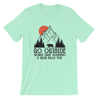 Go Outside worst case scenario a bear kills you