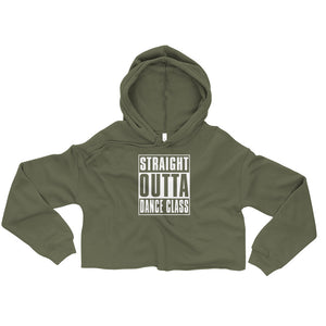 Stright outta Dance Class Crop Hoodie