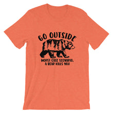 Load image into Gallery viewer, Go outside worse case scenario a bear kills you T-Shirt