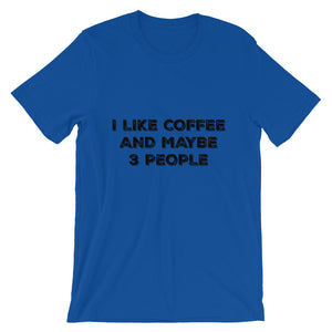 I like Coffee and maybe 3 people