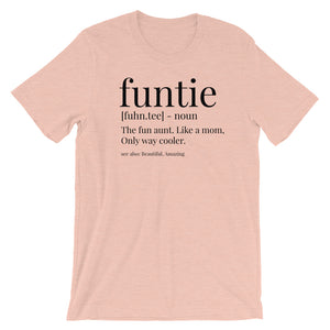 Funtie, The fun aunt, like a mom, only way cooler