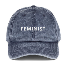 Load image into Gallery viewer, Feminist Vintage Cotton Twill Cap