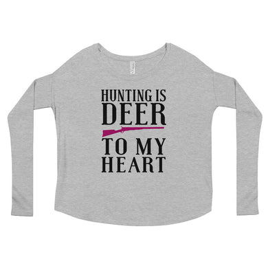 Hunting is deer to my heart, Girls Hunt too, real girls hunt.