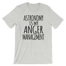 Load image into Gallery viewer, Astronomy is my anger management
