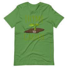 Load image into Gallery viewer, Thyme to Garden Unisex T-Shirt