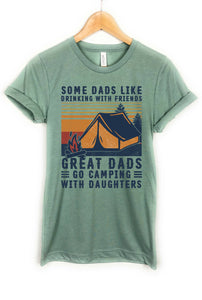 Some dads like drinking with friends, Great dad go camping with daughters