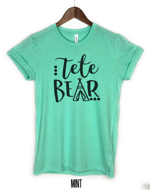 Tete Bear shirt