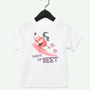 Always Up-Beet Toddler Tee