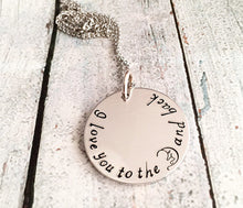 Load image into Gallery viewer, Love you to the moon and back - Hand stamped