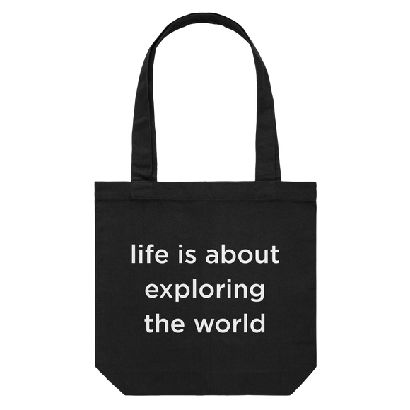 life is about exploring the world   43 X 43 CM Tote Bag in Black by Serap Osman