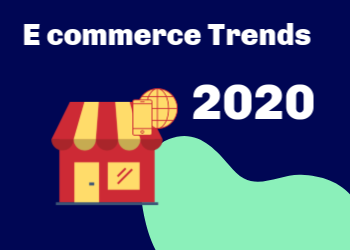 13 E-commerce trends you should know about in 2020